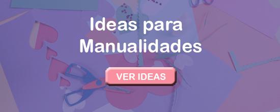 Ideas de manualidades